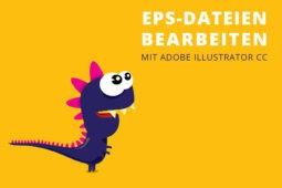 EPS-Dateien mit Adobe Illustrator bearbeiten