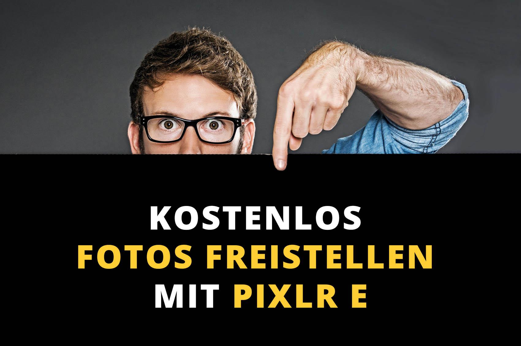 Kostenlos Fotos freistellen mit Pixlr E: So einfach geht's!