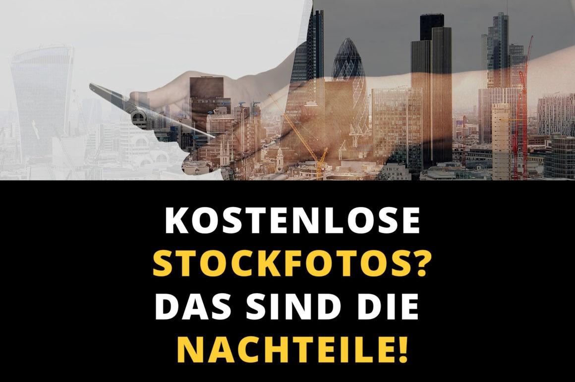 Kostenlose Stockfotos - das sind die Nachteile