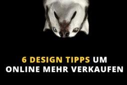 6 Design Tipps, um Online mehr zu verkaufen