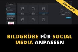 Bildgröße für Instagram und Facebook anpassen mit Pixlr