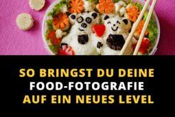 So bringst du Deine Food-Fotografie auf ein neues Level!