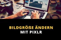 Bildgröße ändern mit PIXLR