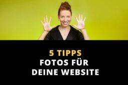 Fotos für Website: 5 Tipps vom Profi